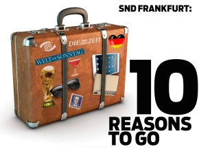 SND FRANKFURT: 10 REASONS TO GO